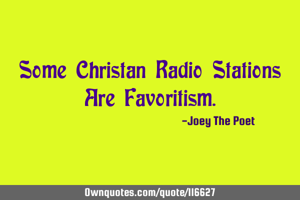 Some Christan Radio Stations Are F