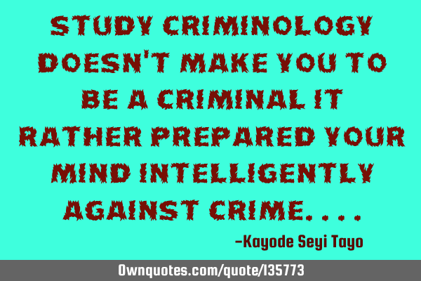 Study criminology doesn