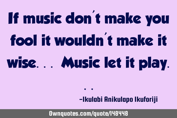 If music don