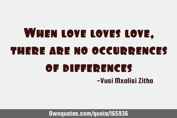 When love loves love, there are no occurrences of