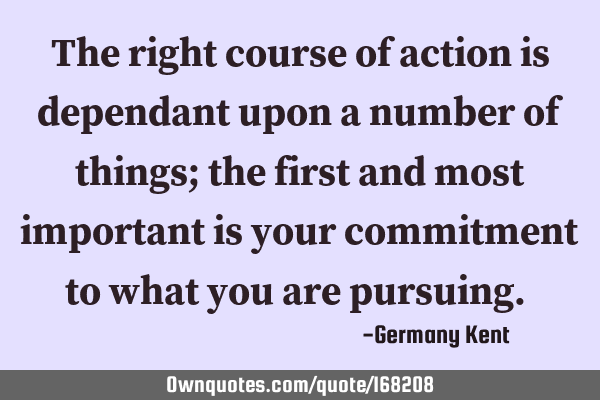The right course of action is dependant upon a number of things; the first and most important is