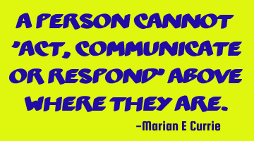 A person cannot